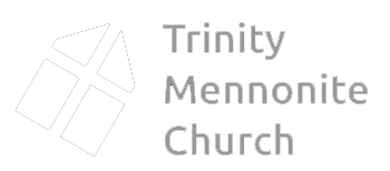 Trinity Mennonite Church